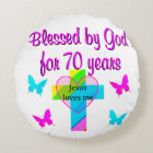 70TH BIRTHDAY PRAYER ROUND CUSHION
