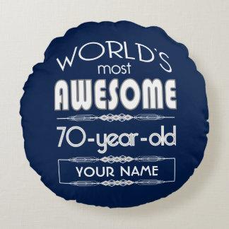 70th Birthday Worlds Best Fabulous Dark Blue Round Cushion