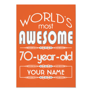 70th Birthday Worlds Best Fabulous Flame Orange 13 Cm X 18 Cm Invitation Card