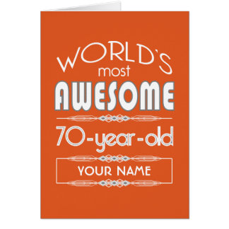 70th Birthday Worlds Best Fabulous Flame Orange Card