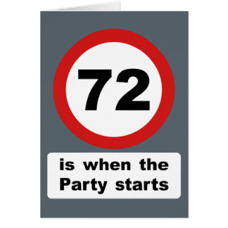 72 is when the Party Starts Card