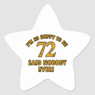 72 years Old birthday designs Stickers