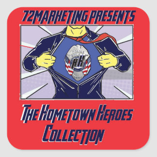 72marketing presents hometown heroes collection square sticker