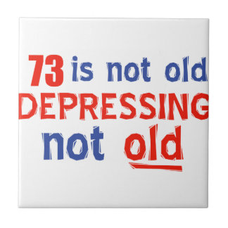 73 year birthday designs tile