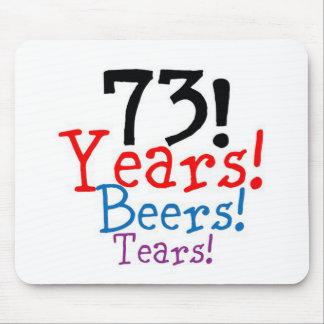 73 Years Beers Tears Mouse Pad