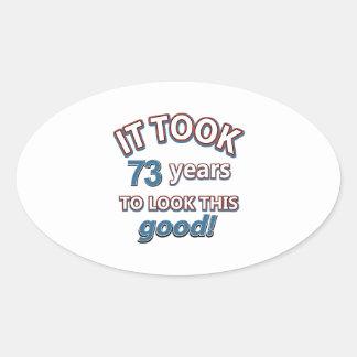 73rd year birthday designs oval sticker