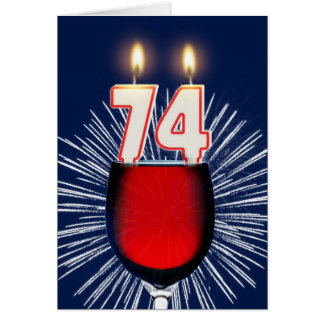 74th Birthday with wine and candles Card