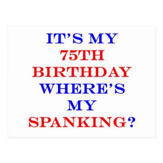 75 Where's my spanking? Postcard
