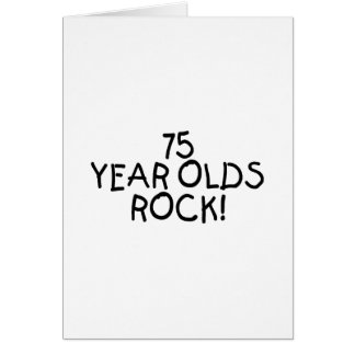 75 Year Olds Rock Greeting Cards
