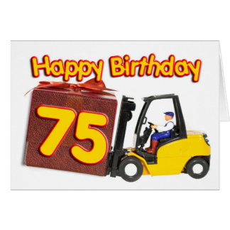 75th birthday card with a fork lift truck
