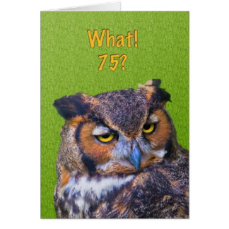 75th Birthday Card with Great Horned Owl