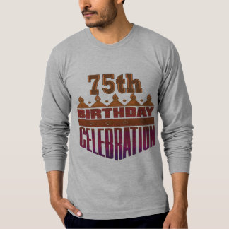 75th Birthday Celebration Gifts T-Shirt