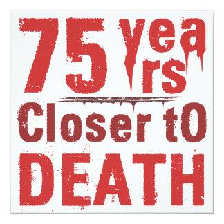 75th Birthday Morbid Humor Card