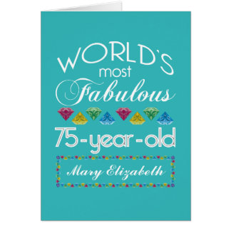 75th Birthday Most Fabulous Colorful Gem Turquoise Greeting Card