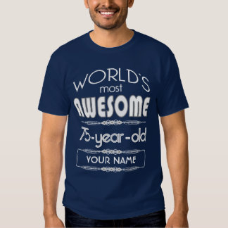 75th Birthday Worlds Best Fabulous Dark Blue Shirts