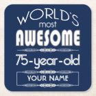 75th Birthday Worlds Best Fabulous Dark Blue Square Paper Coaster