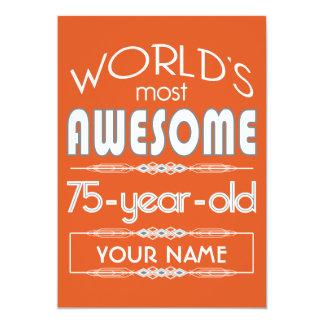 "75th Birthday Worlds Best Fabulous Flame Orange 5"" X 7"" Invitation Card"