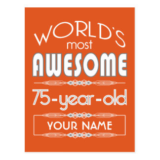 75th Birthday Worlds Best Fabulous Flame Orange Postcard