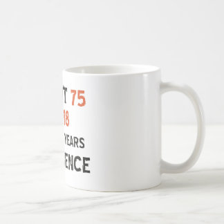 75th cool birthday designs coffee mug