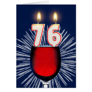 76th Birthday with wine and candles Card