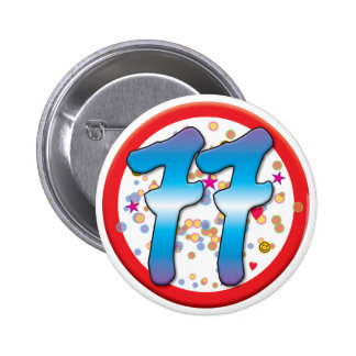 77th Birthday 6 Cm Round Badge