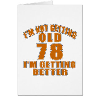 78 I Am Getting Better Card