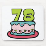 78 Year Old Birthday Cake Mouse Pad