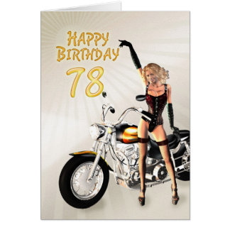 78th Birthday card with a motorbike girl