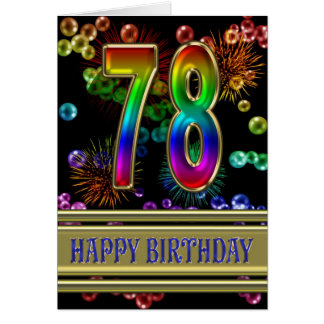 78th Birthday with rainbow bubbles and fireworks Card