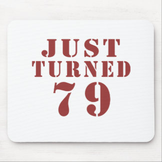 79 Just Turned Birthday Mouse Pad