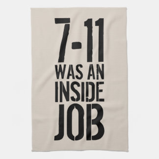 7-11 Inside Job Tea Towel
