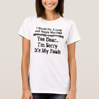 7 Words For A Long and Happy Marriage - Customized T-Shirt