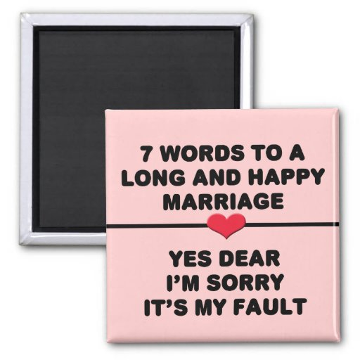 7 Words For A Long and Happy Marriage Fridge Magnets