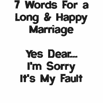 7 Words For A Long and Happy Marriage Polo Shirt