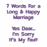 7 Words For a Long & Happy Marriage Embroidered Polo Shirts