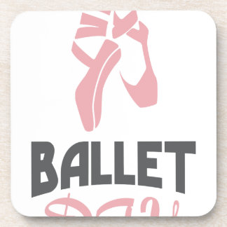 7th February - Ballet Day - Appreciation Day Coaster