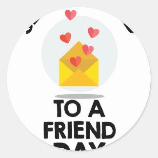7th February - Send a Card to a Friend Day Classic Round Sticker