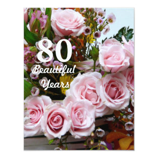 80 Beautiful Years!-Birthday Party/Pink Roses Card