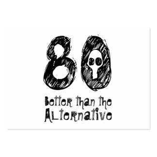 80 Better Than Alternative 80th Funny Birthday Q80 Large Business Cards (Pack Of 100)