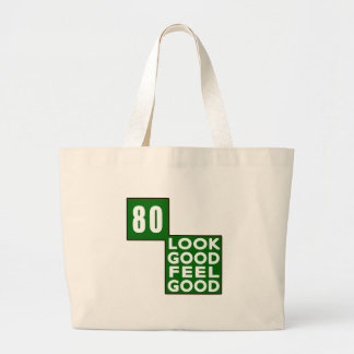 80 Look Good Feel Good Tote Bag