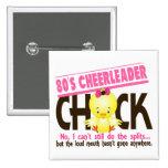 80's Cheerleader Chick Button
