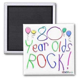 80 Year Olds Rock ! Refrigerator Magnet