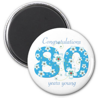 80 years young birthday congratulations magnet