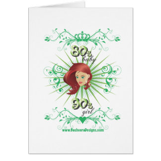 80s Baby 90s girl Greeting Card