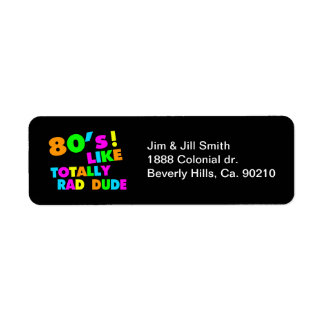 80's Like Totally Rad Dude Neon Return Address Label