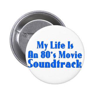 80's Movie Soundtrack Pinback Buttons