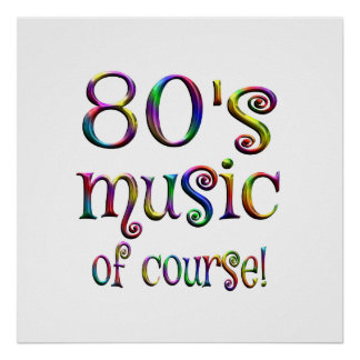 80s Music of Couse Poster