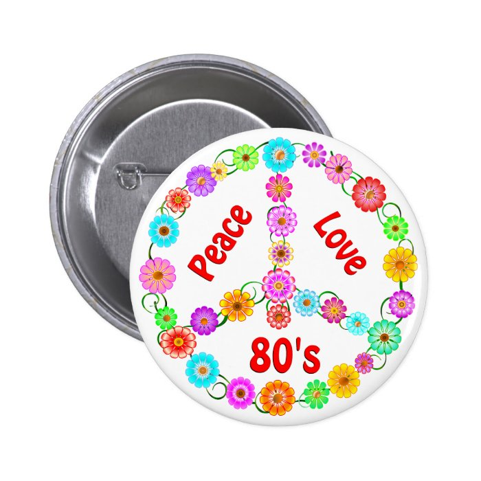 80s Peace Love 6 Cm Round Badge