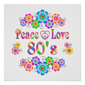 80s Peace Love Poster