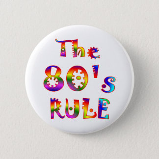 80s Rule 6 Cm Round Badge